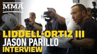 Tito Ortiz Coach Jason Parillo Believes Chuck Liddell Training Footage Looks 'Hoax-y' - MMA Fighting