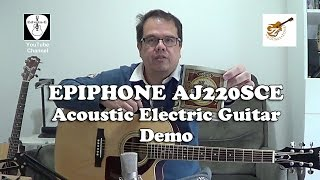 Epiphone AJ220SCE Acoustic Electric Guitar Demo