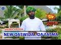 SHEIKH HAFIDH | DADA FATUMA - NEW QASWIDA 2019 Mp3