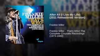After All (I Live My Life) (2011 Remastered Version)