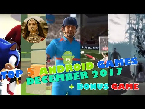 Top 5 Android Games for December 2017 Bonus Game Included Top 5 Android Games 2017