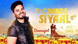 Charde Siyaal (Motion Poster) Damanjot | Rel. on 22 Dec | White Hill Music