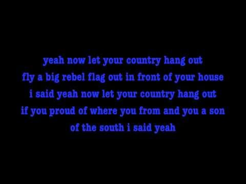 Let Your Country Hang Out - The LACS Lyrics