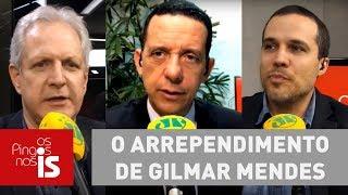 Debate: O arrependimento de Gilmar Mendes