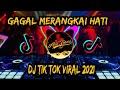 Dj Gagal Merangkai Hati Maulana Wijaya Remix Tiktok Viral  Mp3 - Mp4 Download
