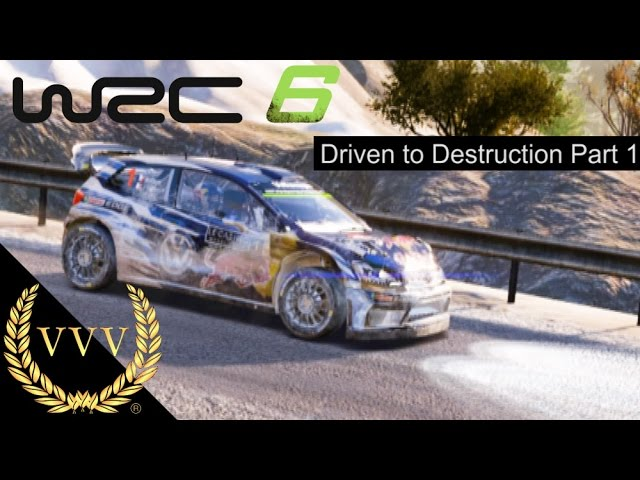 WRC 6 Monte Carlo - Driven to Destruction Part 1