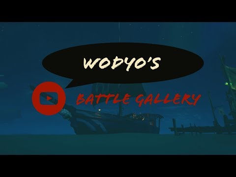 Wodyo's Battle Gallery - Sea of Thieves LIVE!