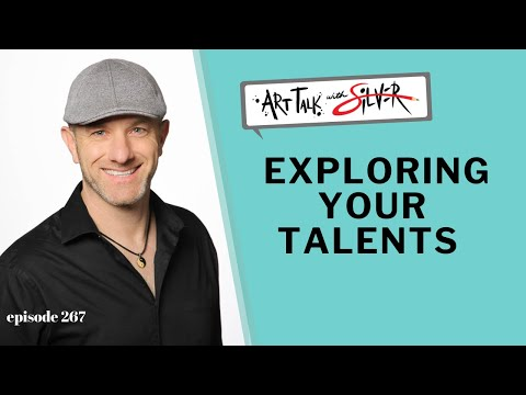 exploring-your-talents-art-talk-267-with-stephen-silver