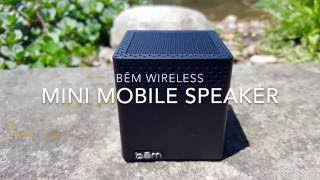 Bēm Mini Mobile Wireless Speaker Review
