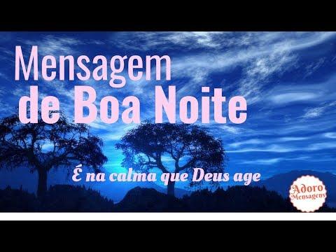 Mensagem de Boa Noite  - É na calma que Deus age