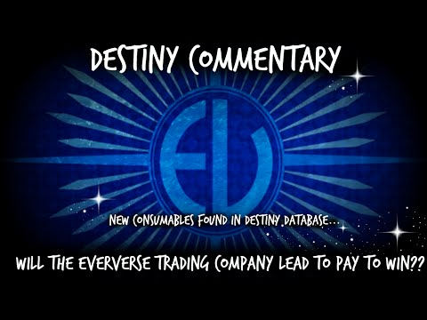 Destiny - Will the Eververse Trading Company Eventually Lead to Pay to Win with Destiny??