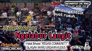 Download Ngelabur Langit - febby maharani - Regab community Glagah Waru Undaan Kudus