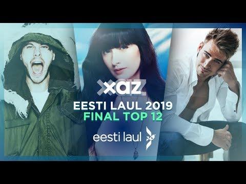 Eesti Laul 2019 (Eurovision) - 🇪🇪 Estonia: Final Top 12