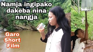 Namja ingipako dakeba nina nangja|| Garo short film