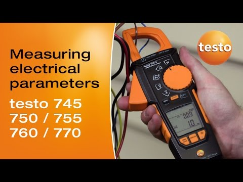 Measuring electrical parameters - testo 745 / 750 / 755 / 760 / 770  | Be sure. Testo