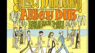 Yellow Dubmarine - Come Together (Beatles)