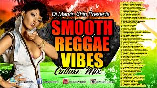 Dj Marvin Chin (Smooth Reggae Vibes) Jah Cure, Capleton, Romain Virgo, Chronixx
