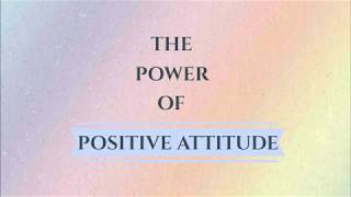 The Power of Positive Attitude - Smita Jayakar