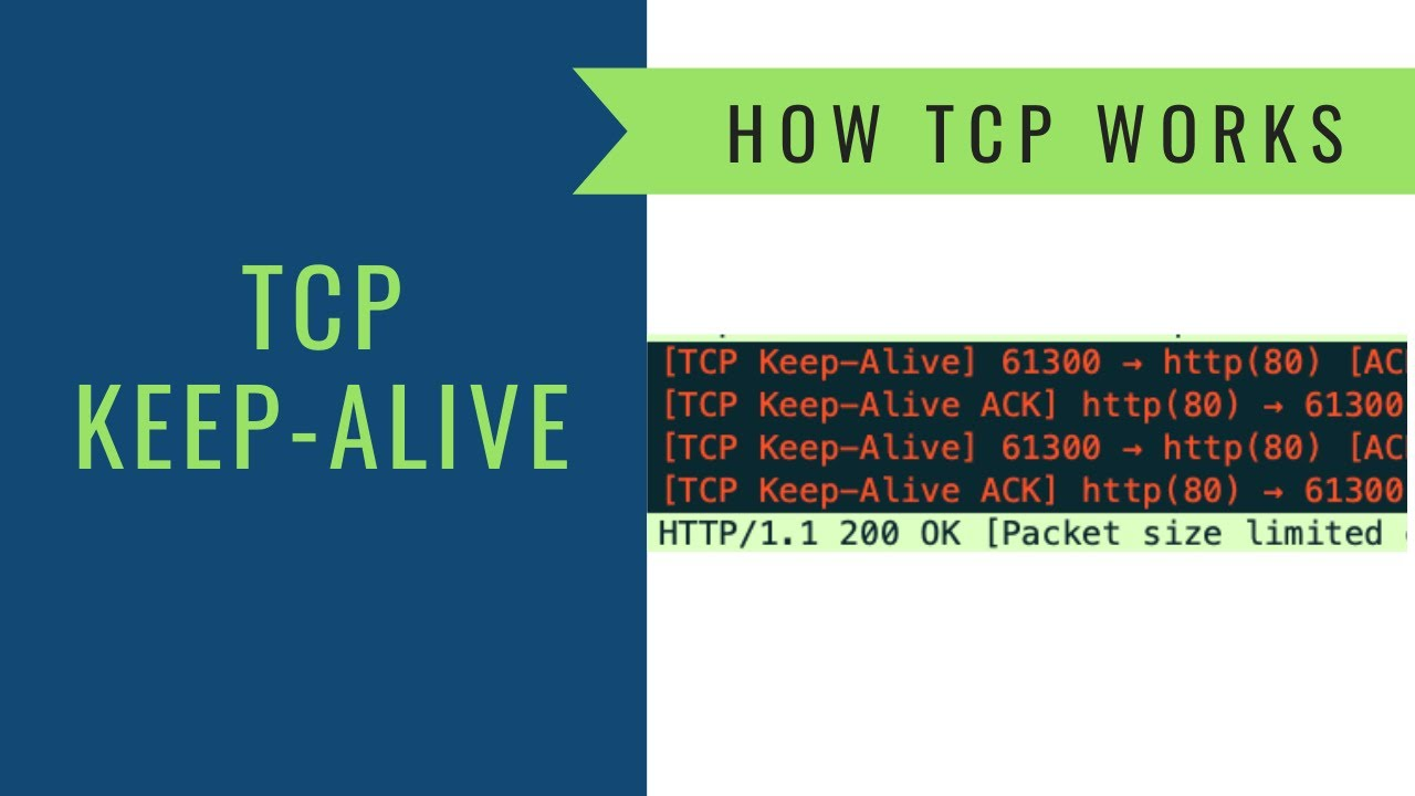 Tips in Packet Analysis - What is a TCP Keep Alive? - YouTube