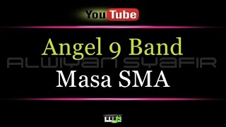 Karaoke Angel 9 Band - Masa SMA