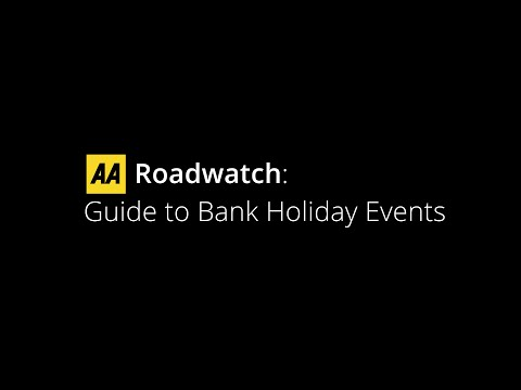 AA Roadwatch - Guide to Bank Holiday Events