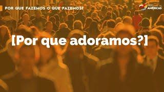 POR QUE FAZEMOS O QUE FAZEMOS? (Parte 4) 28.03.21 Manhã | Rev Deivson Torres