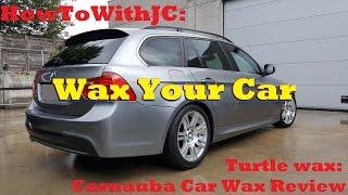 How to: Wax your car (Turtle wax: Carnauba Car Wax Review)
