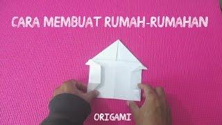 Origami: Membuat Rumah-Rumahan