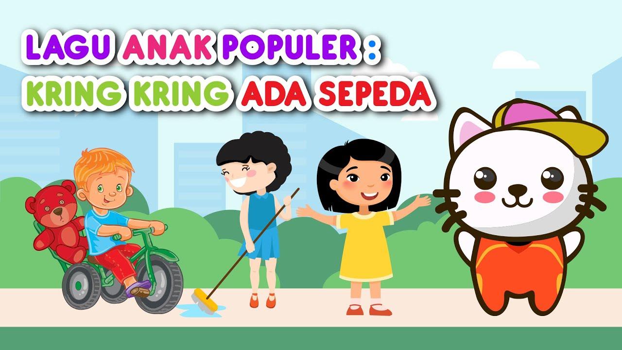 kring kring ada sepeda 2021   lagu anak indonesia populer
