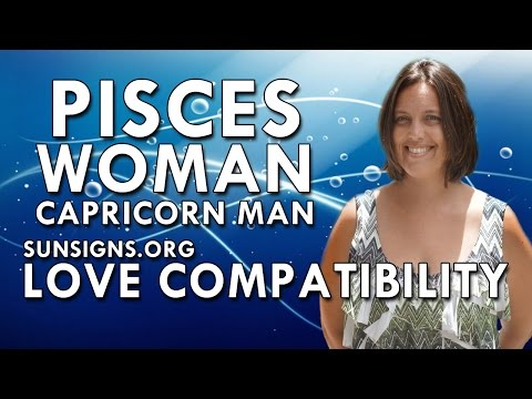 Pisces woman hookup a capricorn man
