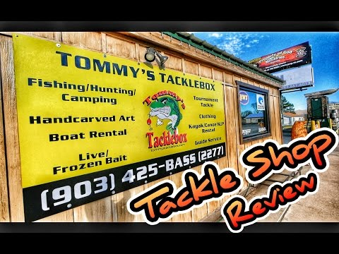 Tackle Shop Review: Tommy's Tackle Box Eustace Tx