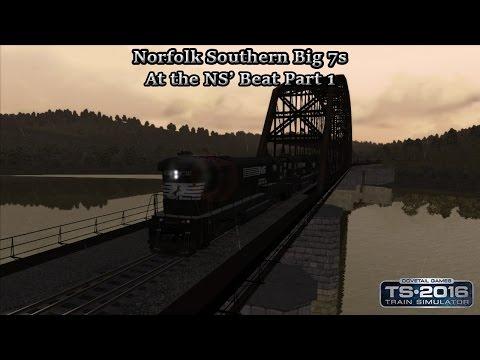 Train Simulator 2016 - Career Scenario - Norfolk Southern Big 7s - At the NS' Beat Part 1 Part 1 |