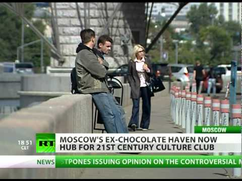 Moscow's ex-chocolate haven now hub for 21st century culture club