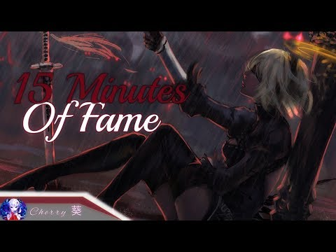 Nightcore - 15 Minutes Of Fame