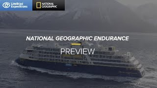 National Geographic Endurance Preview | Lindblad Expeditions-National Geographic