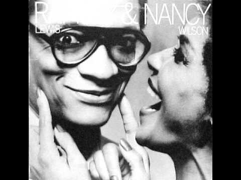 Ramsey Lewis & Nancy Wilson - Closer Than Close