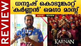 Karnan Movie Review | Dhanush | Lal | Yogi Babu | Rajisha Vijayan | Gouri G Kishan | Kaumudy
