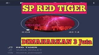 Suara panggil walet SP RED TIGER ( SP 3 juta )