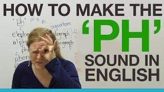Learn English – How to make the 'PH' sound