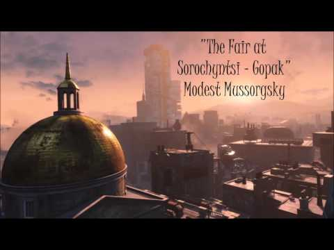 Fallout 4: Classical Radio - The Fair at Sorochyntsi - Gopak - Modest Mussorgsky