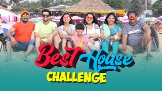 WHICH HOUSE IS BEST?? | GOA VLOG | HOUSE CHALLANGE