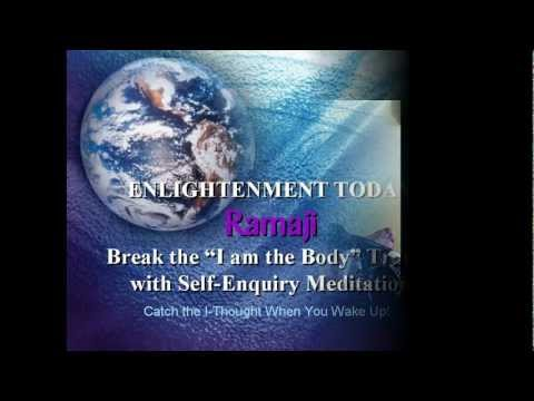 Ramaji Full Self-Enquiry Meditation Free Seminar Path to Enlightenment Ramana Non-Duality Advaita