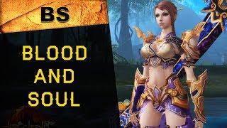 Blood and Soul: краткий обзор ММОРПГ онлайн-игры, где поиграть