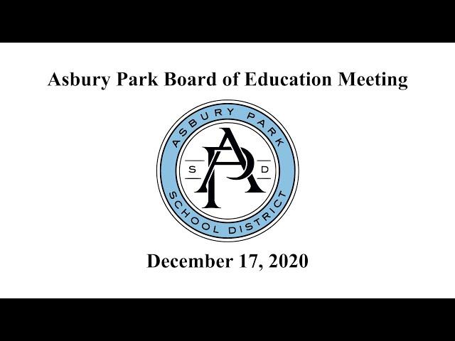 Asbury Park Board of Education Meeting - December 17, 2020