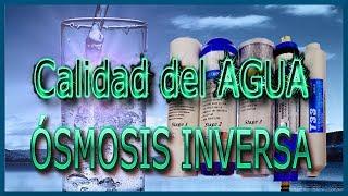 ✅ Calidad del agua & Ósmosis Inversa | J_RPM