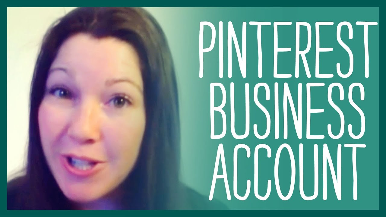 How to Set Up Pinterest Business Account -- Converting Your Personal Account