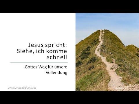 Gottes Weg für die Vollendung der Christen