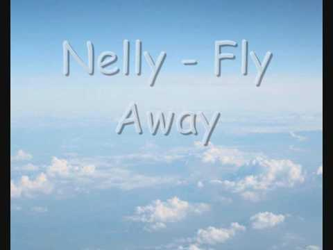 Fly Away by Nelly