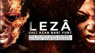 Leza Ehli Azab Baki Yurt! Onun yedi kapısı vardır; onlardan her bir kapı için bir grup ayrılmıştır.
