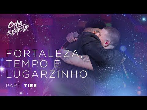 """Ferrugem part. Tiee - Fortaleza , Tempo e Lugarzinho """"DVD Chão De Estrelas"""""""